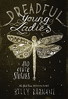 Book Cover: Dreadful Young Ladies and Other Stories