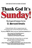 Thank God It's Sunday!, O. Bernard Smalls, 0595296068