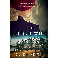 The Dutch Wife: A Novel