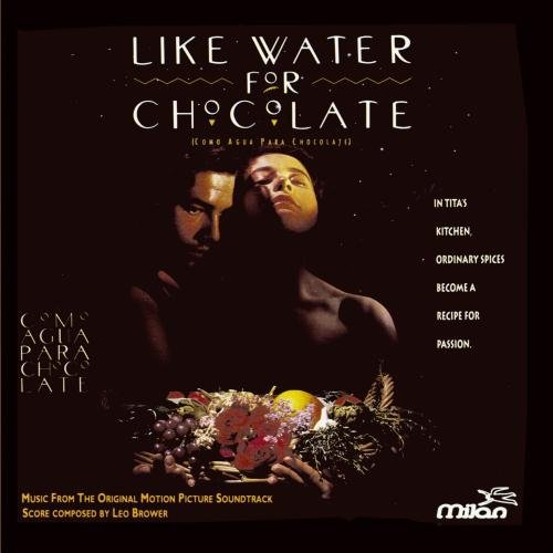 Like Water For Chocolate by Milan