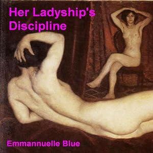 Her Ladyship's Discipline Audiobook