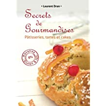 Secrets de gourmandises (French Edition)
