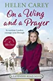 On A Wing And A Prayer (Lavender Road 3)