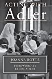 Acting with Adler, Joanna Rotte, 0879102985