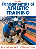 img - for Fundamentals of Athletic Training-3rd Edition by Lorin Cartwright (2011-01-30) book / textbook / text book