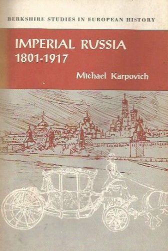 Berkshire Studies in European History: Imperial Russia 1801-1917