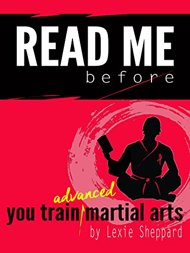 Read me.before you train advanced martial arts (Readme Book 2)