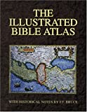 The Illustrated Bible Atlas, CARTA Staff and F. F. Bruce, 0825420865