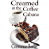 Creamed at the Coffee Cabana (Sweet Home Mystery Series Book 1)