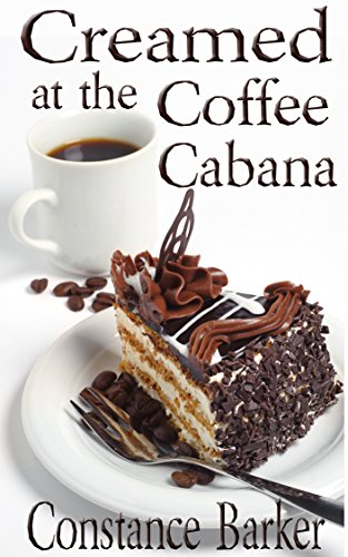 Home Cabana (Creamed at the Coffee Cabana (Sweet Home Mystery Series Book 1))