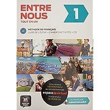 Entre nous 1 A1 : Livre de l'élève + cahier d'activités (2CD audio) (French Edition)