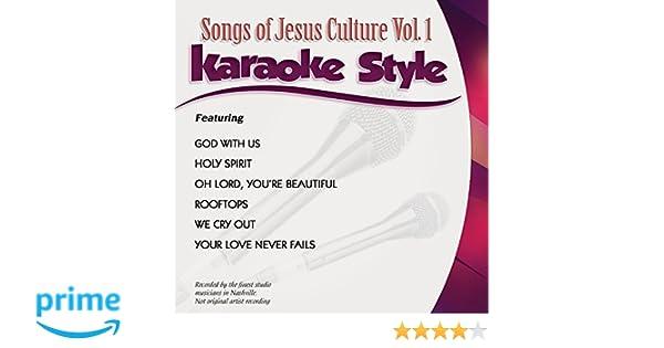 Jesus Culture - Daywind Karaoke Style: Jesus Culture Vol. 1 - Amazon ...