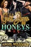 Gold Diggin Honeys