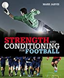 Strength and Conditioning for Football