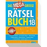 Das megagroße Rätselbuch Band 18: Mehr als 750 Rätsel im XXL-Format