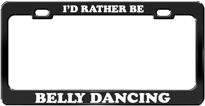 I/'D Rather Be Dancing Black Metal License Plate Frame Tag Holder