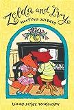 Zelda and Ivy: Keeping Secrets: Candlewick Sparks