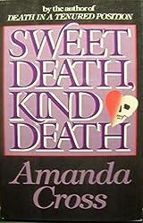 Sweet Death, Kind Death