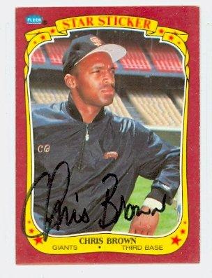 Chris Brown AUTOGRAPH d.06 1986 Fleer San Francisco Giants Star Sticker