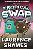Tropical Swap (Key West Capers) (Volume 10)