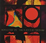 Booster VI by Tangerine Dream (2013-12-17)