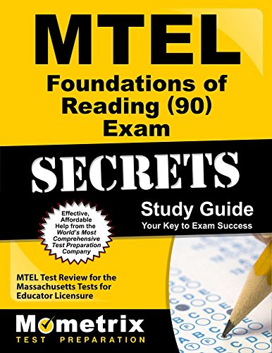 MTEL Foundations of Reading (90) Exam Secrets Study Guide: MTEL Test Review for the Massachusetts Tests for Educator Licensure (Reading Massachusetts)