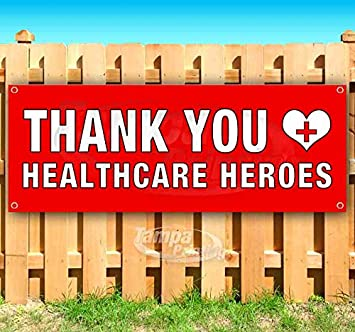 Many Sizes Available Thank You Healthcare Heroes 13 oz Heavy Duty Vinyl Banner Sign with Metal Grommets Store New Advertising Flag,
