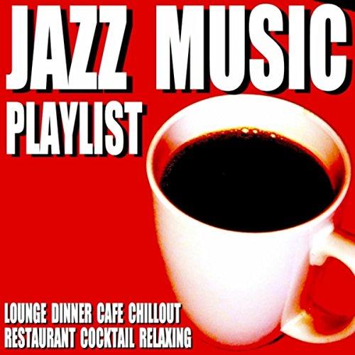 Jazz Music Playlist (Lounge Dinn...