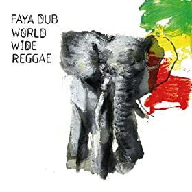 Faya Dub - World Wide Reggae