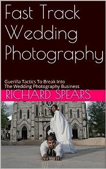 Fast Track Wedding Photography