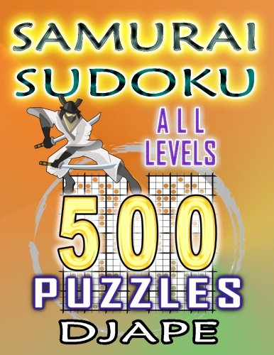 Samurai Sudoku: 500 puzzles all levels (Volume 1) ebook