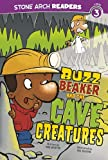 Buzz Beaker and the Cave Creatures, Cari Meister, 1434220605