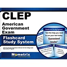 CLEP American Government Exam Flashcard Study System: CLEP Test Practice Questions & Review for the College Level...