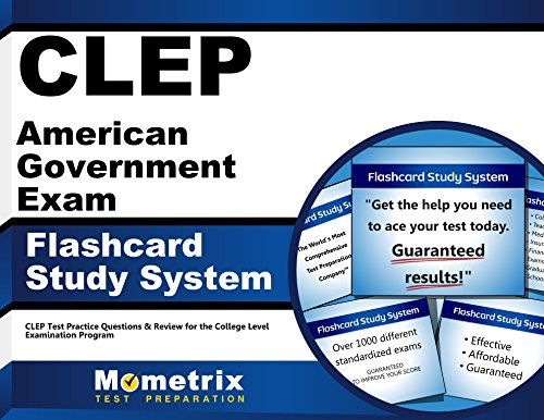 CLEP American Government Exam Flashcard Study System: CLEP Test Practice Questions & Review for the College Level Examination Program (Cards)