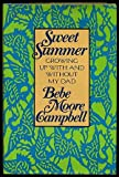 Sweet Summer, Bebe Moore Campbell, 0399134158