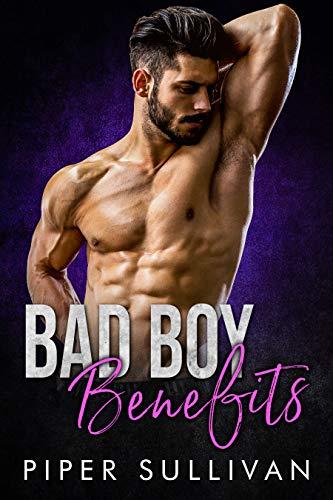 Bad Boy Benefits: A Single Mom Bad Boy Romance (Small Town Protectors Book 2) (Mc Bbw Series Collection)