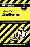 CliffsNotes on Rand's Anthem (Cliffsnotes Literature Guides)