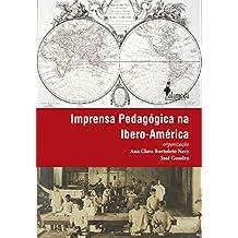 Imprensa Pedagógica na Ibero-América: local, nacional e transnacional