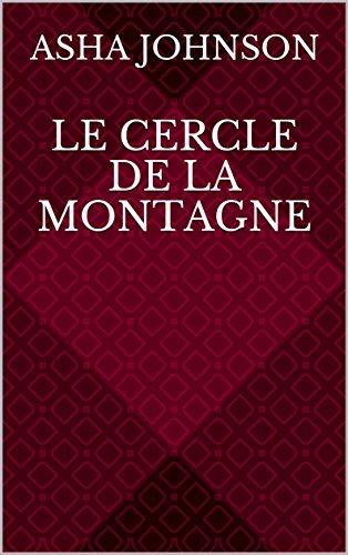 Le Cercle De La Montagne French Edition