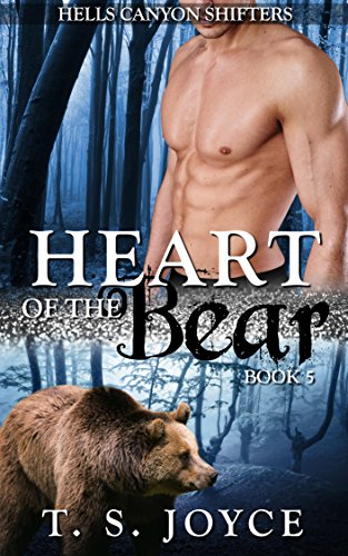 - Heart of the Bear (Hells Canyon Shifters Book 5)
