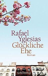 Paperback Glückliche Ehe [German] Book
