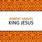 King Jesus | Robert Graves