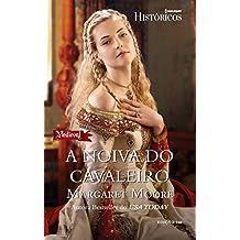 Históricos 166. A Noiva do Cavaleiro