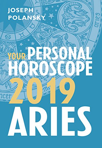 Aries 2019: Your Personal Horoscope