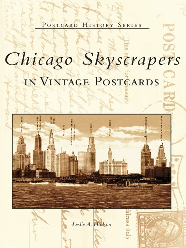 Pdf eBooks Chicago Skyscrapers in Vintage Postcards (Postcard History Series)