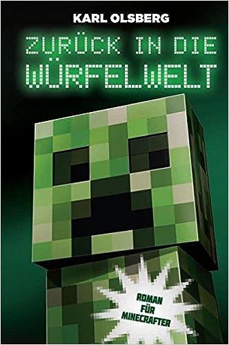Zurück in die Würfelwelt - Roman für Minecrafte