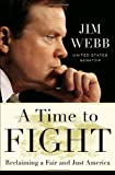img - for A Time to Fight: Reclaiming a Fair and Just America book / textbook / text book