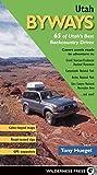 Search : Utah Byways: 65 of Utah's Best Backcountry Drives