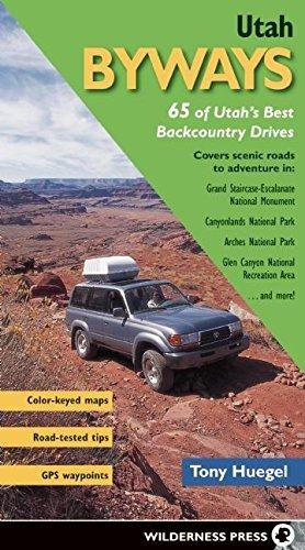 Download Utah Byways: 65 of Utah's Best Backcountry Drives pdf epub
