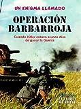 OPERACIÓN BARBARROJA (Spanish Edition)